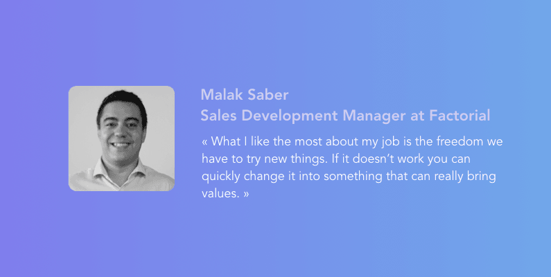 Discover Malak's daily life in Factorial as a Business Development Manager