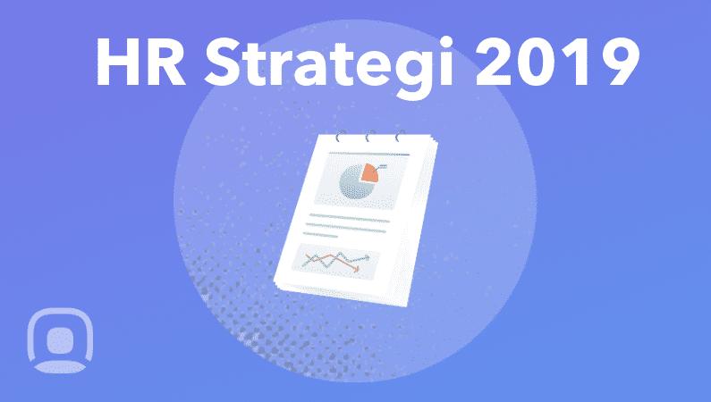 Planera företagets HR strategi för 2019